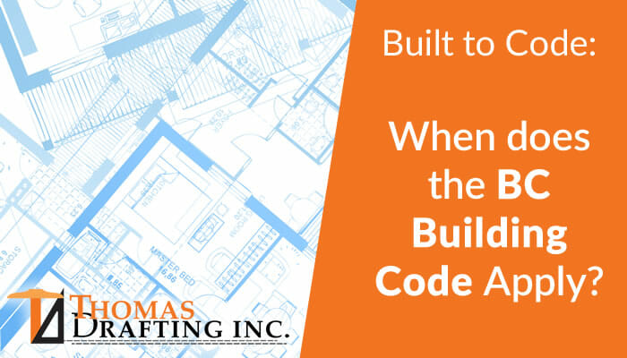 When does the BC Building Code Apply?